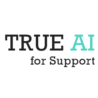 True AI for Support